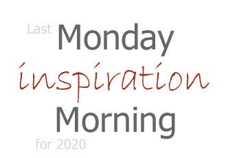 2021 March 1 - Monday Morning Inspiration